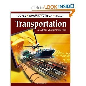 John J. CoyleRobert A. Novak,Brian Gibson,Edward J. Bardi'sTransportation: A Supply Chain Perspective [Hardcover](2010)