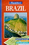 Baedeker's Brazil, Fodor's Travel Publications, Inc. Staff and Karl Baedeker, 0749519835