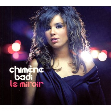 Release le miroir by chim ne badi musicbrainz for Chimene badi miroir