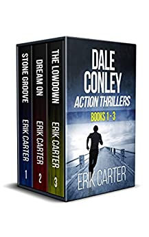Dale Conley Action Thrillers: Books 1-3 (Dale Conley Series Box Set) by [Carter, Erik]