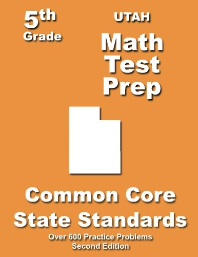 Utah 5th Grade Math Test Prep: Common Core Learning Standards