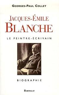 Jacques-Émile Blanche : le peintre-écrivain, Collet, Georges-Paul