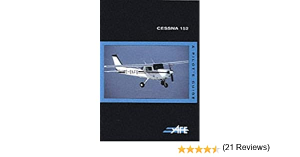 Cessna 152: A Pilots Guide The pilots guide series: Amazon.es: Pratt, Jeremy M.: Libros en idiomas extranjeros