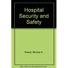 Hospital Security and Safety