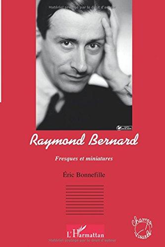 Download Raymond Bernard: Fresques et miniatures (French Edition) pdf
