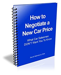 how to negotiate car price car buying tips elise vander ebook. Black Bedroom Furniture Sets. Home Design Ideas
