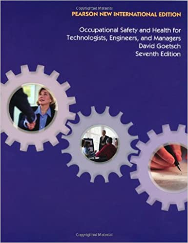 Occupational Safety and Health for Technologists, Engineers, and Managers: Pearson New International Edition