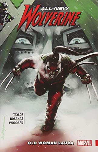 Book All-New Wolverine Vol. 6: Old Woman Laura<br />EPUB