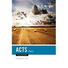 Acts For Everyone: Pt 1
