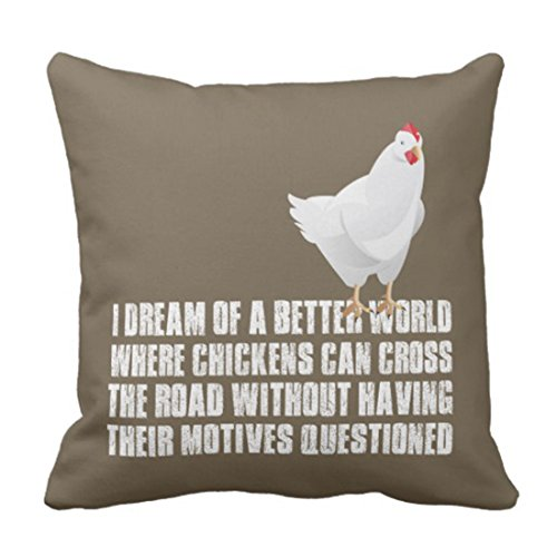 Emvency Throw Pillow Cover Quote Chickens Better World Funny Positive Decorative Pillow Case Home Decor Square 18 x 18 Inch Pillowcase
