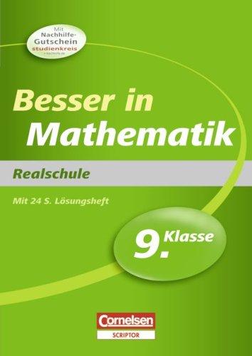 Besser in der Sekundarstufe I - Mathematik - Realschule: 9. Schuljahr - Übungsbuch mit separatem Lösungsheft (28 S.)