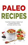 Paleo Recipes: American Cookbook with Low Carb Recipes - Cookbook for Healthy Meals & Organic Cooking, Low Carb, Weight Loss Cooking Recipes, Salad, Vegetarian 130+ Additive Free Recipes from USA