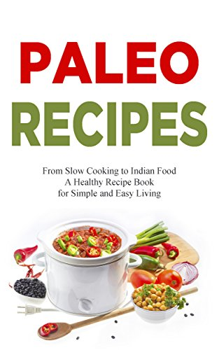 Paleo Recipes: American Cookbook with Low Carb Recipes - Cookbook for Healthy Meals & Organic Cooking, Low Carb, Weight Loss Cooking Recipes, Salad, Vegetarian 130+ Additive Free Recipes from USA by Adrianne Love