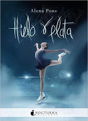 Book's Cover of Hielo y plata: 97 (Literatura Mágica) (Español) Tapa blanda – 21 septiembre 2020