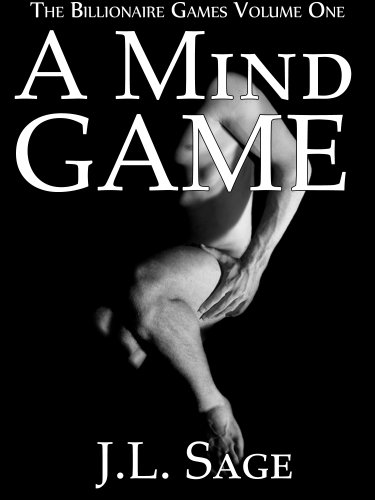 A Mind Game (BDSM Billionaire Erotica) (The Billionaire Games Book 1) ()
