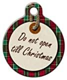 Dont Open Til Christmas - Custom Pet ID Tag for Dogs and Cats