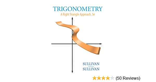 Trigonometry A Right Triangle Approach 5th