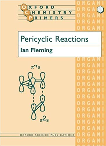 Pericyclic Reactions (Oxford Chemistry Primers, 67)