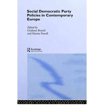 Read Online [ SOCIAL DEMOCRATIC PARTY POLICIES IN CONTEMPORARY EUROPE (CONCISE) (ROUTLEDGE/ECPR STUDIES IN EUROPEAN POLITICAL SCIENCE #30) ] BY Bonoli, G ( Author ) Nov - 2003 [ Hardcover ] ebook