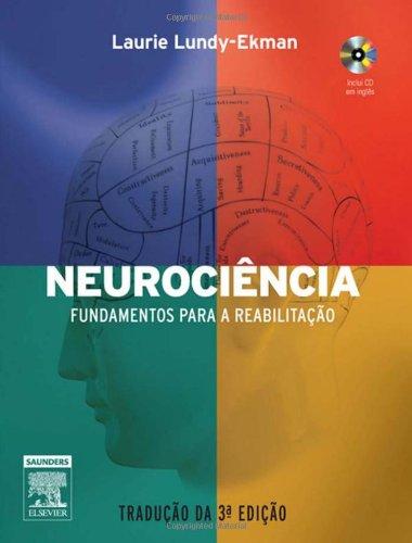 Neurociência. Fundamentos Para Reabilitação