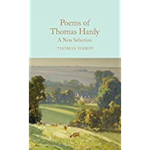 Poems of Thomas Hardy: A New Selection (Macmillan Collector's Library Book 97)