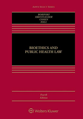 Bioethics and Public Health Law (Aspen Select)