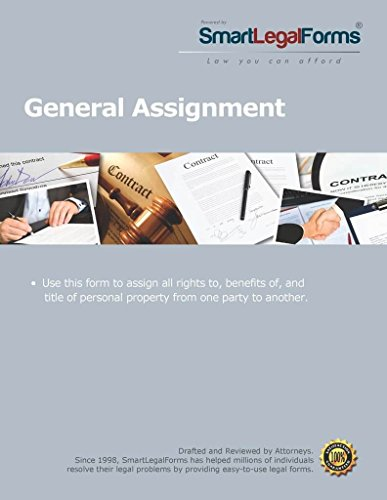 General Assignment [Instant Access] by SmartLegalForms, Inc.
