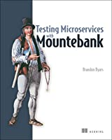 Testing Microservices with Mountebank Front Cover