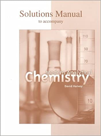 Student Solutions Manual To Accompany Modern Analytical Chemistry