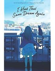 I Had That Same Dream Again Notebook: Mata, Onaji Yume wo Miteita (110 Pages, Lined, 6 x 9)