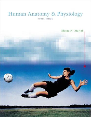 Human Anatomy & Physiology (5th Edition) (Human Anatomy And Physiology Marieb 5th Edition)