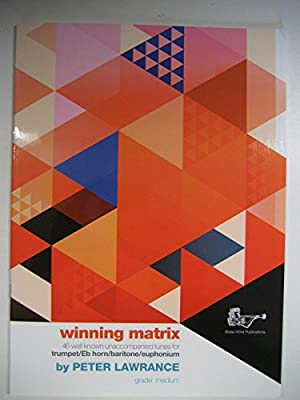 Winning Matrix  Peter Lawrance Trumpet Play Songs Tunes Classical MUSIC BOOK