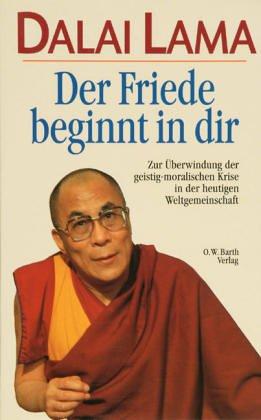 Der Friede beginnt in dir: Zur Überwindung der geistig-moralischen Krise in der heutigen Weltgemeinschaft