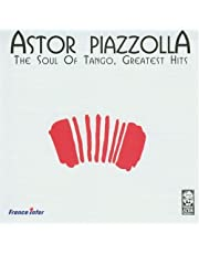 The Soul Of Tango - Greatest Hits