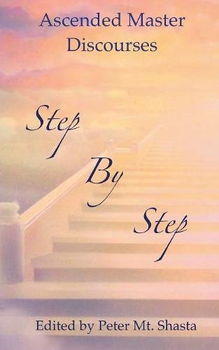 Step by Step: Ascended Master Discourses pdf epub