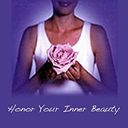 Honor Your Inner Beauty