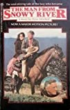 The Man from Snowy River by Elyne Mitchell (1982-11-03) offers