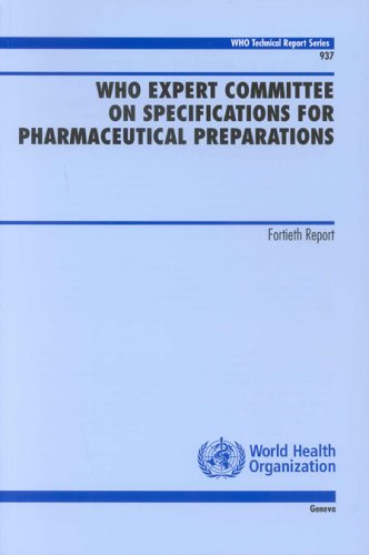 Download WHO Expert Committee on Specifications for Pharmaceutical Preparations: Fourteenth Report (WHO Technical Report Series) ebook