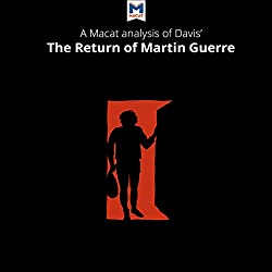 A Macat Analysis of Natalie Zemon Davis's The Return of Martin Guerre