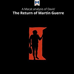 A Macat Analysis of Natalie Zemon Davis's The Return of Martin Guerre Audiobook