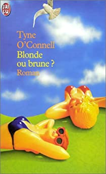 Blonde ou brune ? par O'Connell