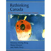 Rethinking Canada: The Promise of Women's History