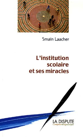 Download l'institution scolaire et ses miracles ebook