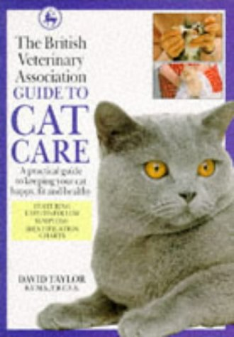The British Veterinary Association Guide to Cat Care (DK petcare)