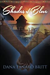 Shades of Blue: An Island Sanctuary Novel (Volume 1) Paperback