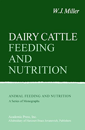 Dairy Cattle Feeding and Nutrition (Animal Feeding and Nutrition)