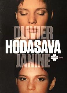 Janine, Hodasava, Olivier