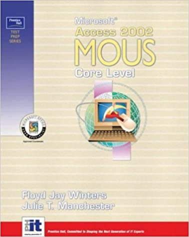 Ebook kindle formato download gratuito Prentice Hall Test Prep Series: Microsoft  Access 2002 MOUS Core Level PDF PDB CHM 013049786X by Floyd Jay Winters