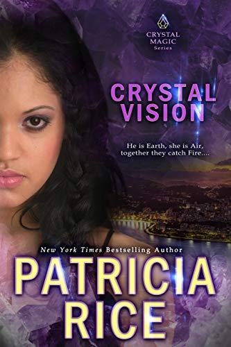 Crystal Vision (Crystal Magic Book 3)