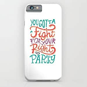 Society6 - Fight For Your Right iPhone 6 Case by Aleroundyou